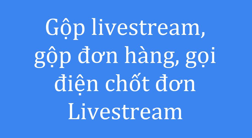 Làm việc với danh sách bình luận livestream
