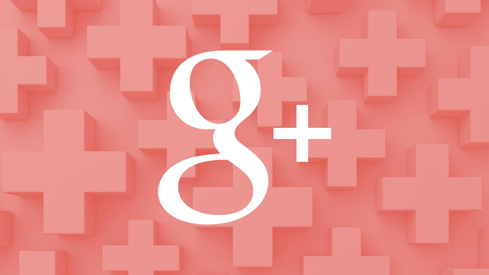 Google Plus sẽ ngưng hoạt động trong tháng 4 năm 2019