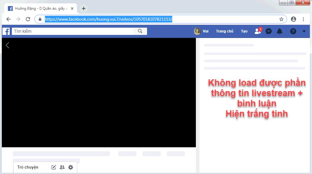 Livestream không hiện thông tin và bình luận, mà chỉ hiện khung trắng tinh