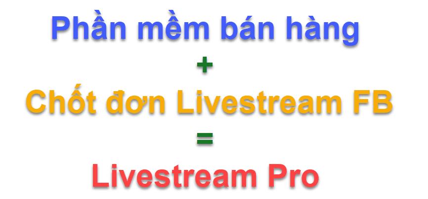 phần mềm quản lý bán hàng livestream pro