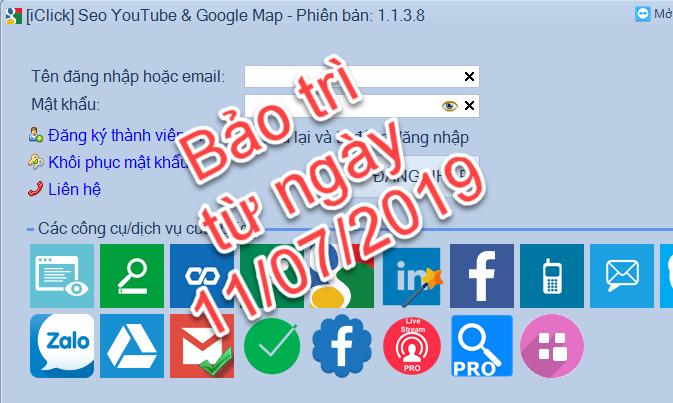 Bảo trì phần mềm Seo Youtube, Google Maps từ ngày 11/07/2019